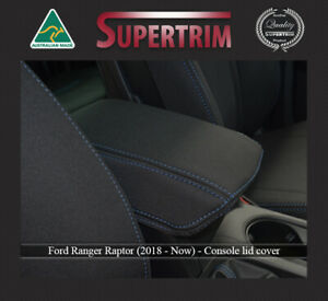 Console Lid Cover For Ford Ranger Raptor Px3 sep18 now Premium Neoprene
