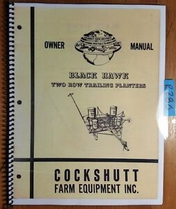Cockshutt Black Hawk 2 Row 115t Check 135t Drill Trailing Planter Owner s Manual