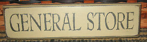 Primitive Country General Store 10 Shelf Sign