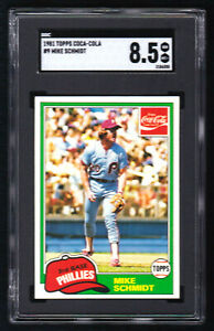 Mike Schmidt / 1981 Topps Coca-Cola #9 / SGC 8.5 / Phillies / FREE SHIPPING !