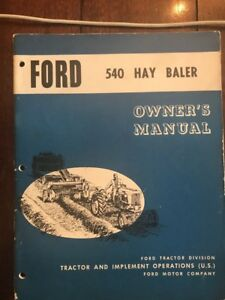 Ford 540 Hay Baler Operator s Owners Manual