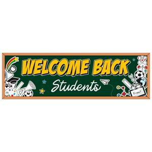 Welcome Back Students Vinyl Banner size Options