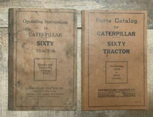 Ln 1 Set Caterpillar Sixty Tractor Parts Catalog Operating Instructions