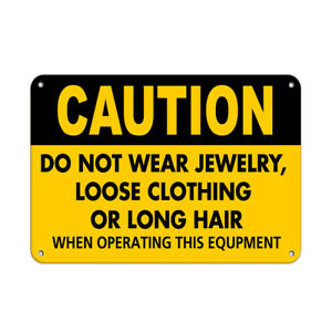 Horizontal Metal Sign Multiple Sizes Dont Wear Jewelry Loose Clothing Long Hair