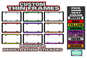 Thin Frame Room For Sticker Custom Personalized License Plate Frame Color Choice