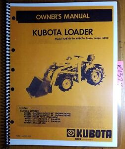 Kubota Kub206 Loader For 6000 B6000 Tractor Owner s Operator s Parts Manual