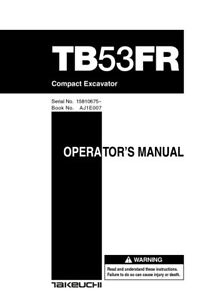 New Takeuchi Tb53fr Compact Excavator Operator s Owner s Manual