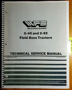 White 2 45 2 62 Field Boss Tractor Technical Service Manual 432 854 11 81 Supp