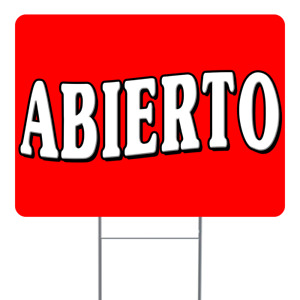 Abierto 18x24 Inch Sign With Display Options