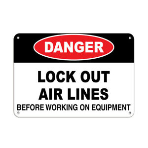Horizontal Metal Sign Multiple Sizes Danger Lock Air Lines Working Equipment