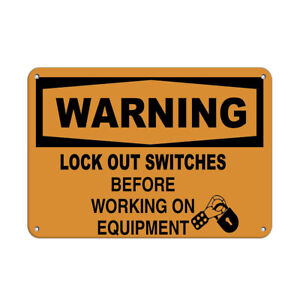 Horizontal Metal Sign Multiple Sizes Warning Lock Switches Working Equipment