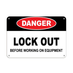 Horizontal Metal Sign Multiple Sizes Danger Lock Out Before Working Equipment C