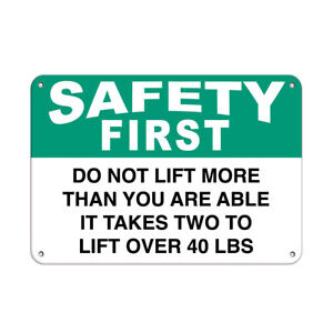 Horizontal Metal Sign Multiple Sizes Safety Do Lift More Than 40 Lbs Slogans