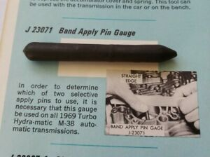 Kent Moore J 23071 Band Apply Pin Gauge For 69 Pontiac Hydramatic Transmission