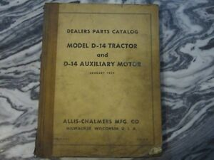 Vintage 1959 Allis Chalmers Dealers Parts Catalog Model D 14 Tractor Aux Motor