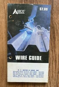 Vintage Airco Welding Wire Guide Charts Tables Fluxcor Aluminum Stainless Steel