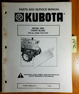 Kubota 2020 Front Blade For B8200 Tractor Parts Service Manual 70000 02111 84