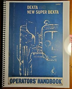Ford Fordson Dexta Super Dexta 1958 64 Owner s Operator s Manual Se 3145 5 63