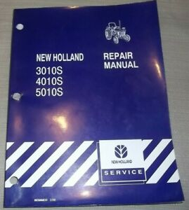 New Holland 3010s 4010s 5010s Tractor Service Shop Repair Workshop Manual
