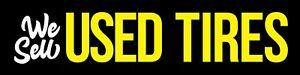 We Sell Used Tires Vinyl Banner Outdoor Sign Flag Business Auto Repair Tire Shop