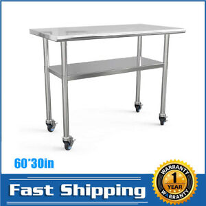 Kitchen Work Food Prep Table 4 Casters 30 X 60 Stainless Steel Commercial Hot