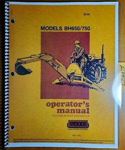 Woods Bh650 Bh750 Backhoe Owner s Operator s Parts Manual F 6988 7 83