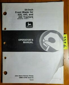 John Deere 54 Front Blade 10001 40000 For 425 445 455 Tractor Operator s Manual