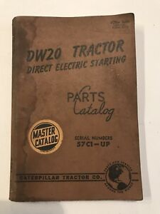 Caterpillar Tractor Dw20 Tractor Direct Electric Starting Master Parts Catalog