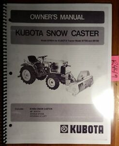 Kubota B748a Snow Caster For B7100 B6100 Tractor Owner Operator Parts Manual