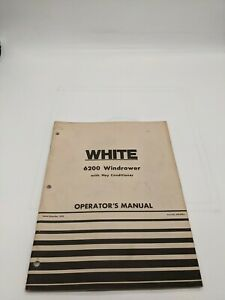 White Operator s Manual 6200 Windrower Hay Conditioner 1978