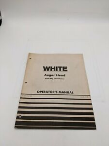 White Auger Head Hay Conditioner Operator s Manual