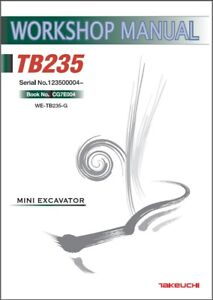 Takeuchi Tb235 Compact Excavator Service Workshop Manual On A Cd Tb 235