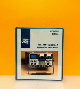 Ifr Fm Am 1200s a Communications Service Monitor Oeration Manual