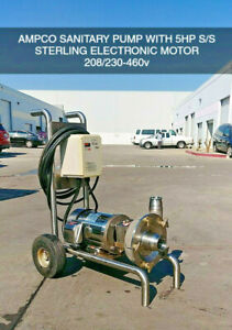 Ampco Stainless Steel Sanitary Pump With 5hp Sterling Stainless Steel Motor