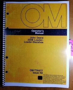 John Deere 300b 300 b Jd300 b Loader Backhoe S n 277182 710723 Operator Manual