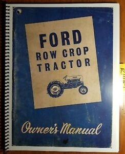 Ford 2000 4000 Row Crop Tractor 1962 64 Owner Operator Manual Se 8740 42400020