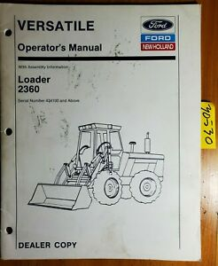 Ford New Holland Versatile 2360 Loader S n 434100 For 256 276 276ii 9030 Manual