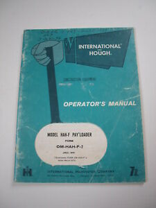 Ih International Hough Hah f Front end Wheel Pay Loader Tractor Operator Manual