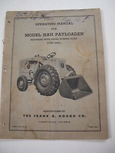 Ih Hough Hah 51522 up Front end Wheel Pay Loader Tractor Operator s Manual