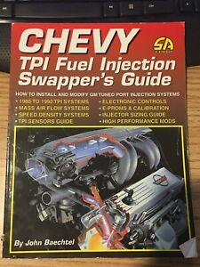 Chevy Tpi Fuel Injection Swapper s Guide Tpi Fuel Injection Swapper s Guide