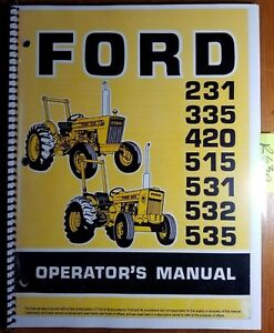 Ford 231 335 420 515 531 532 535 1975 78 Tractor Owner Operator s Manual Se 3503