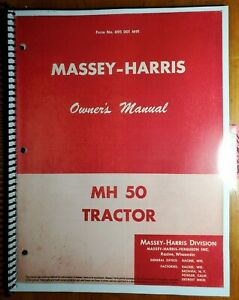 Massey Harris Mh50 50 Tractor Owner s Operator s Manual 695 001 M91 11 55
