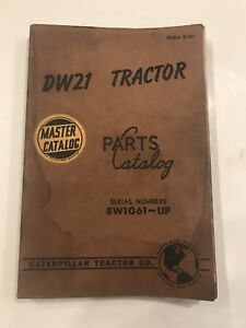Caterpillar Tractor Co Dw21 Tractor Parts Master Catalog Manual 8w1061 up