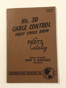 Caterpillar Tractor Co No 30 Cable Control Front Single Drum Parts Catalog