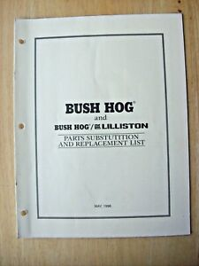 Original Bush Hog Parts Substitution And Replacement List May 1996