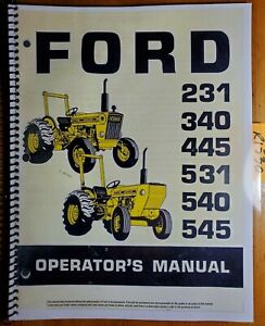 Ford 231 340 445 531 540 545 Tractor 1979 Owner Operator Manual Se3718 42023160