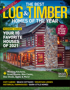 Log Timber Home Living Magazine The Best Homes Of The Year 2021