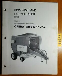 New Holland 848 Round Baler Owner s Operator s Manual 42084813 9 87