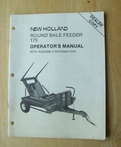Original New Holland 175 Round Bale Feeder Operators Owners Manual