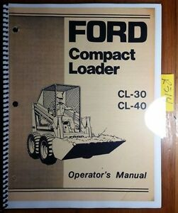 Ford Cl 30 Cl 40 Cl30 Cl40 Compact Loader 1974 Owner Operator Manual Se 3453 74